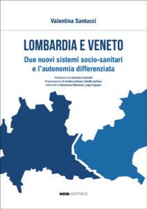 Lombardia e Veneto di V. Santucci